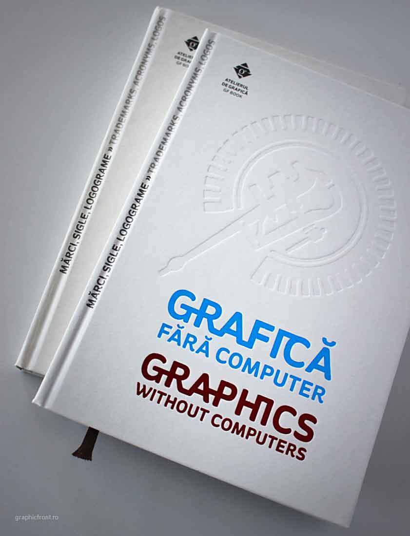 Mărci, sigle, logograme – Ultima carte disponibilă din seria Grafică fără computer.