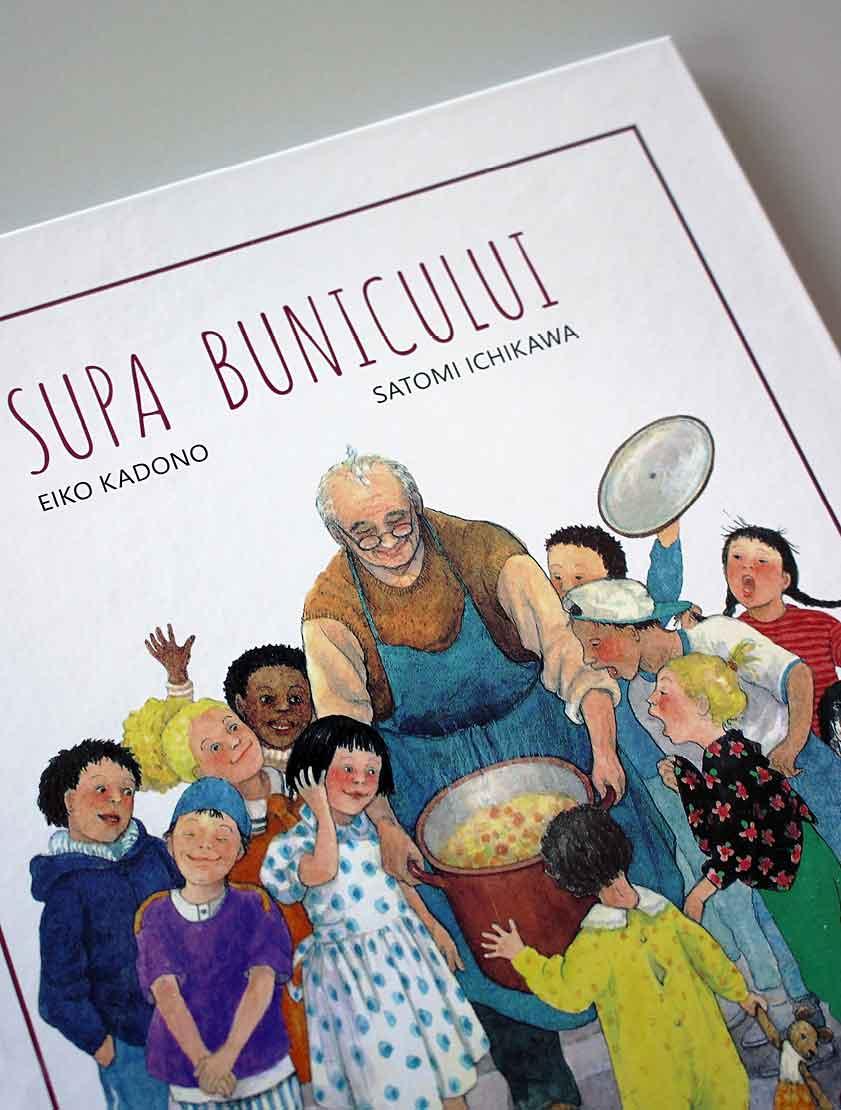Supa bunicului - carte caldă la Editura Cartea Copiilor.