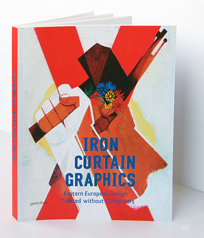 Iron Curtain Graphics. Eastern European Design Created Without Computers.