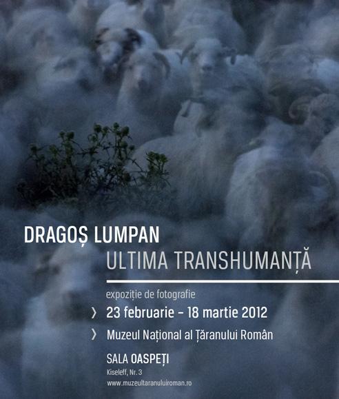 ULTIMA TRANSHUMANȚĂ - Joi, 23 februarie la Muzeului Național al Ţăranului Român