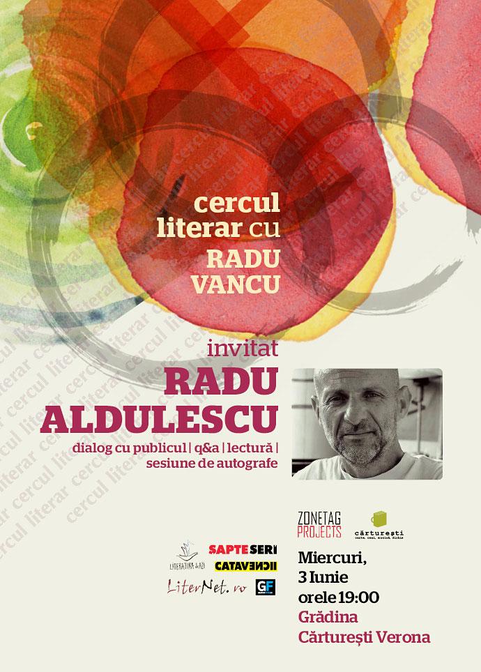 Radu Aldulescu la Cercul literar, mâine la Cărturești Verona