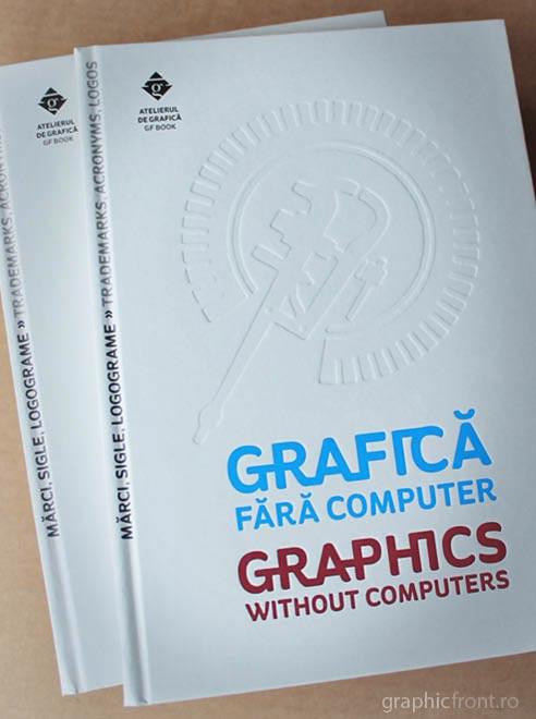 Grafică fără computer III - Mărci, Sigle, Logograme. Posibil cadou, de găsit în librării.