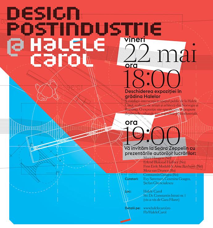 DESIGN POST-INDUSTRIE @ Halele Carol/ Expoziție norvegiano-română