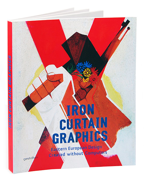 Iron Curtain Graphics. Eastern European Design Created without Computers