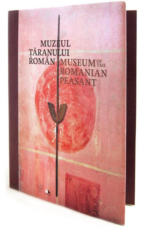Muzeul țăranului Român - Ghidul expoziției permanente. Sau de ce să mai faci carte tipărită în România.