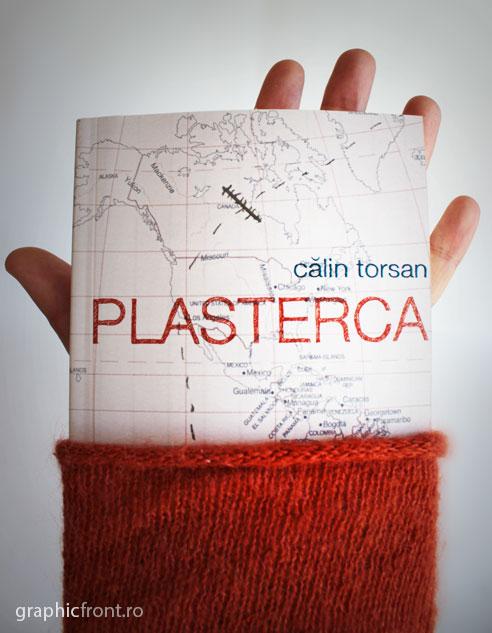 Plasterca - lansare de carte, maine, vineri, 31 mai 2013, ora 18.00, în Club A