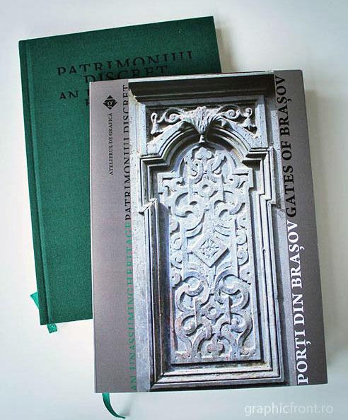 Porți din Brașov. Prima carte din seria Patrimoniul discret, publicată de Atelierul de Grafică.