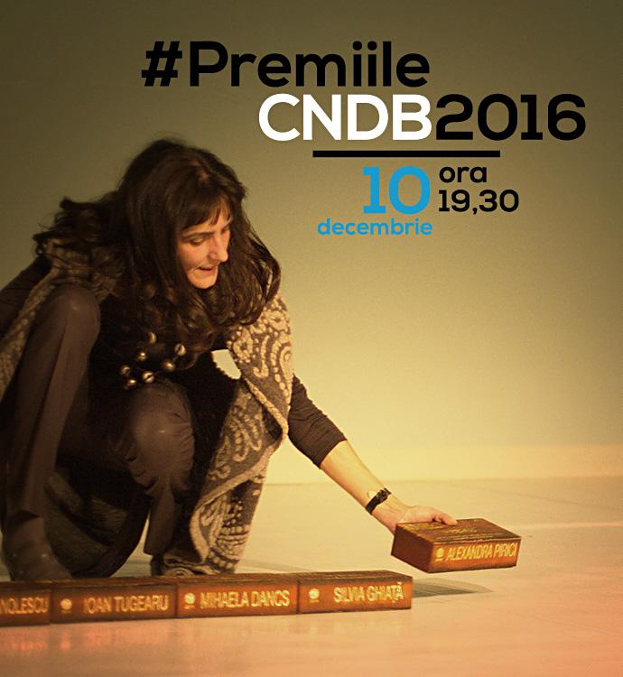 Sâmbătă se decernează #Premiile CNDB 2016!