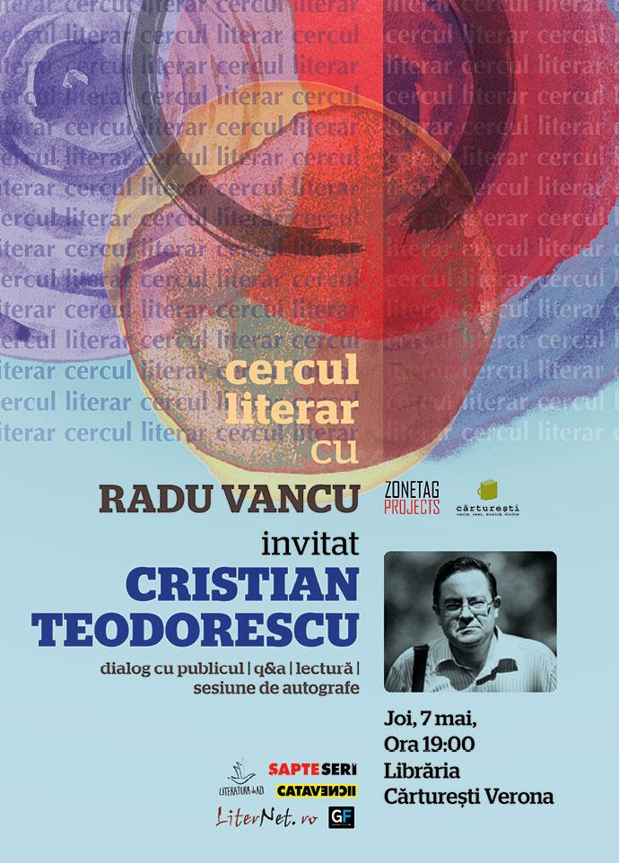 Cristian Teodorescu la Cercul literar, joi la Cărturești Verona