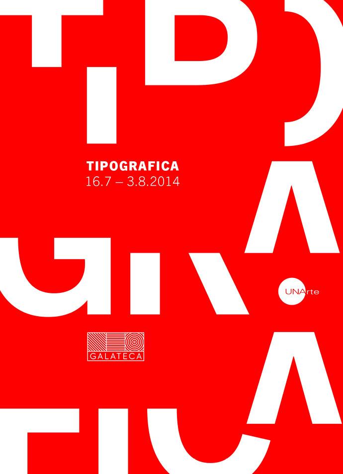 Tipografica - Expoziție de design tipografic, galeria Galateca, strada C.A. Rosetti 2-4, București